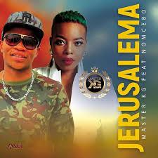 Master Kg - Jerusalema Lyrics (Ft. Nomcebo Zikode) | AfrikaLyrics